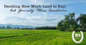 deciding how much land to buy